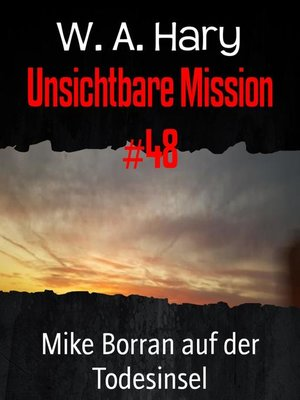 cover image of Unsichtbare Mission #48