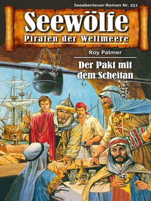 cover image of Seewölfe--Piraten der Weltmeere 251