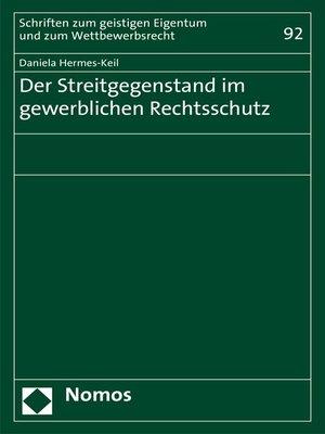 cover image of Der Streitgegenstand im gewerblichen Rechtsschutz