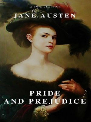 cover image of Pride and Prejudice ( a to Z Classics )