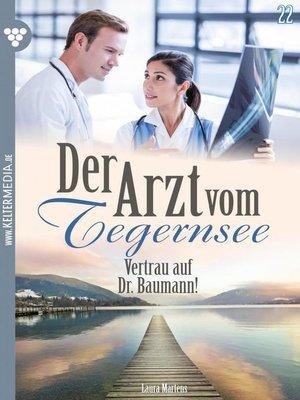 cover image of Der Arzt vom Tegernsee 22 – Arztroman