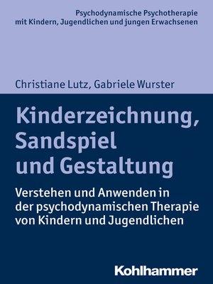 cover image of Kinderzeichnung, Sandspiel und Gestaltung