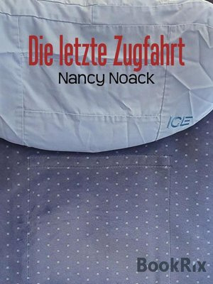 cover image of Die letzte Zugfahrt