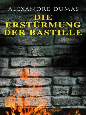 cover image of Die Erstürmung der Bastille