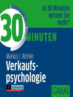 cover image of 30 Minuten Verkaufspsychologie