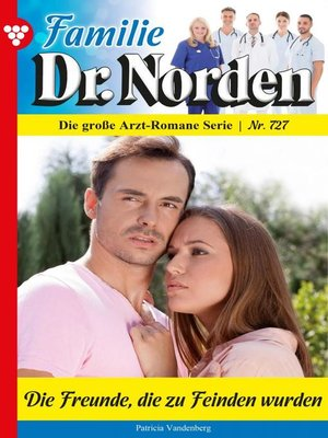 cover image of Familie Dr. Norden 727 – Arztroman