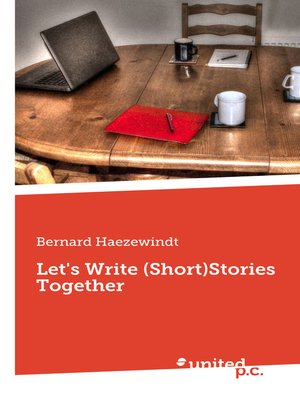cover image of Let's Write (Short)Stories Together