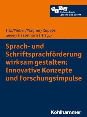 cover image of Sprach- und Schriftsprachförderung wirksam gestalten