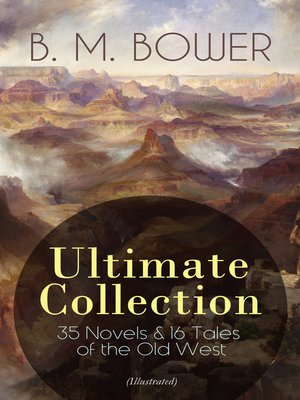 cover image of B. M. BOWER Ultimate Collection