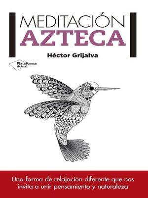 cover image of Meditación azteca