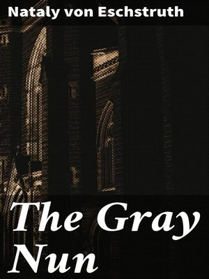 cover image of The Gray Nun