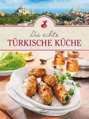 cover image of Die echte türkische Küche