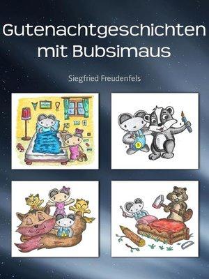 cover image of Gutenachtgeschichten mit Bubsimaus
