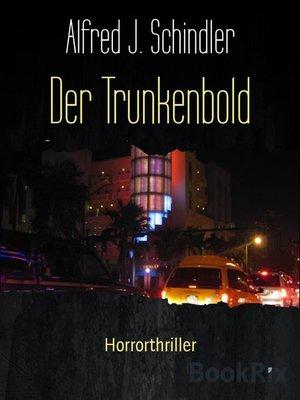 cover image of Der Trunkenbold