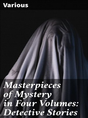 cover image of Masterpieces of Mystery in Four Volumes