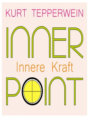 cover image of Inner Point--Innere Kraft