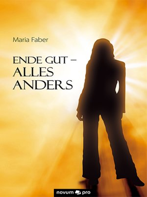 cover image of Ende gut--Alles anders