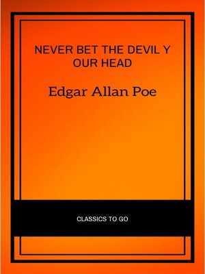 cover image of Never Bet the Devil Your Head