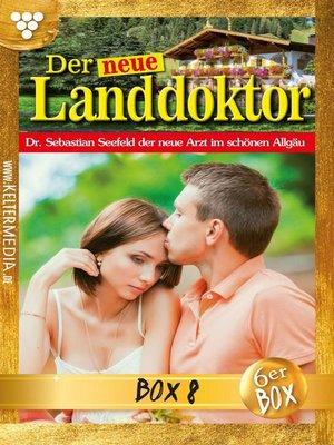 cover image of Der neue Landdoktor Jubiläumsbox 8 – Arztroman
