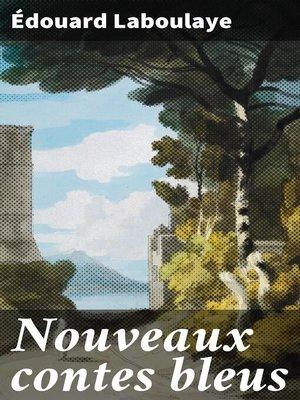 cover image of Nouveaux contes bleus