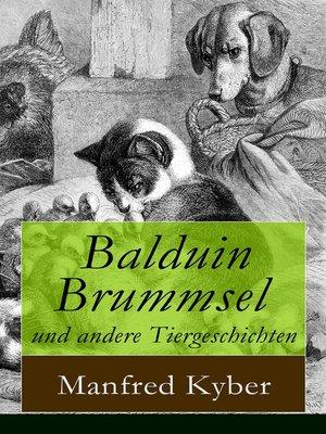 cover image of Balduin Brummsel und andere Tiergeschichten