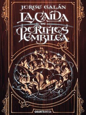 cover image of La caída de Porthos Embilea