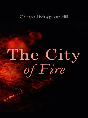 cover image of The City of Fire