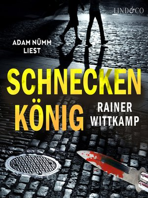 cover image of Schneckenkönig