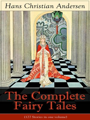 cover image of The Complete Fairy Tales of Hans Christian Andersen (127 Stories in one volume)