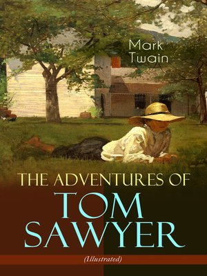 cover image of The Adventures of Tom Sawyer (Illustrated)