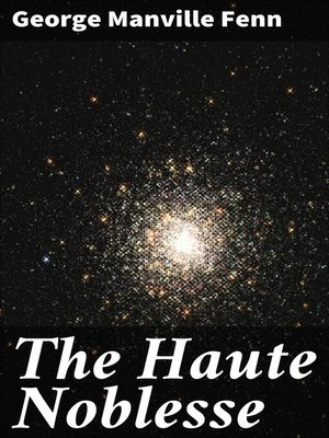 cover image of The Haute Noblesse