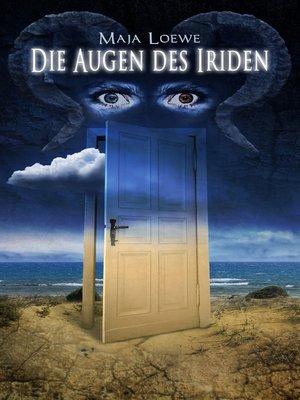 cover image of Die Augen des Iriden
