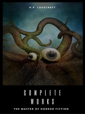 cover image of Complete Collection of H. P. Lovecraft
