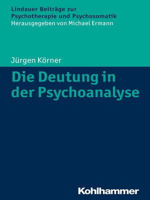 cover image of Die Deutung in der Psychoanalyse