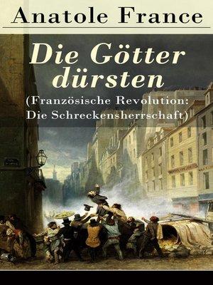 cover image of Die Götter dürsten (Französische Revolution
