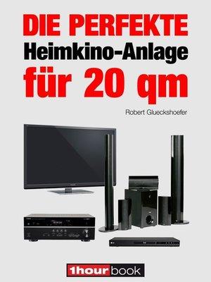 cover image of Die perfekte Heimkino-Anlage für 20 qm
