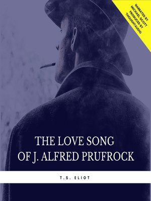 cover image of The Love Song of J. Alfred Prufrock