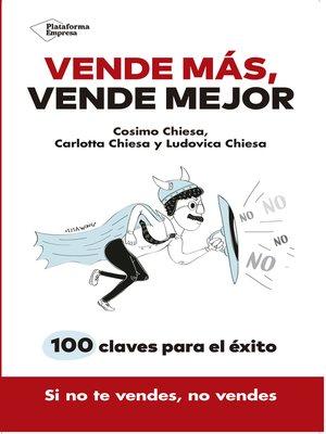 cover image of Vende más, vende mejor