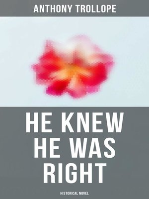 cover image of He Knew He Was Right (Historical Novel)