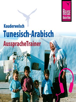 cover image of Reise Know-How Kauderwelsch AusspracheTrainer Tunesisch-Arabisch