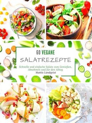cover image of 60 vegane Salatrezepte