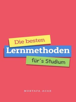 cover image of Die besten Lernmethoden für´s Studium