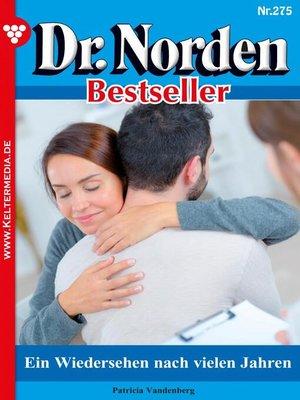 cover image of Dr. Norden Bestseller 275 – Arztroman