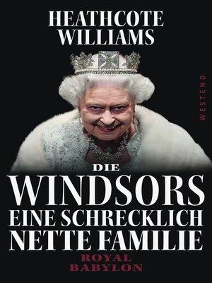 cover image of Die Windsors--Eine schrecklich nette Familie