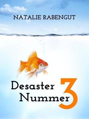 cover image of Desaster Nummer 3