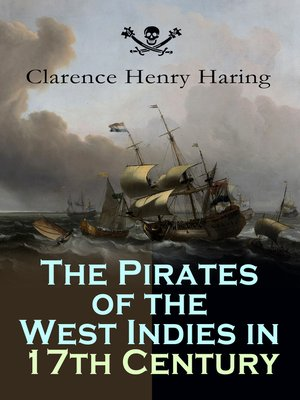 cover image of The Pirates of the West Indies in 17th Century