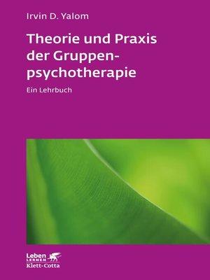 cover image of Theorie und Praxis der Gruppenpsychotherapie