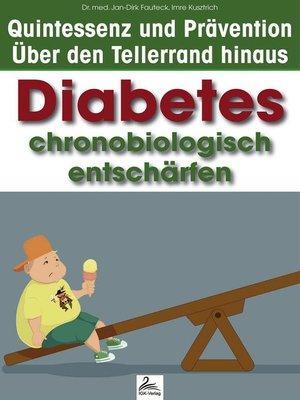 cover image of Diabetes chronobiologisch entschärfen