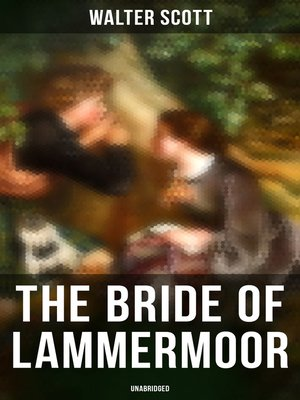 cover image of The Bride of Lammermoor (Unabridged)
