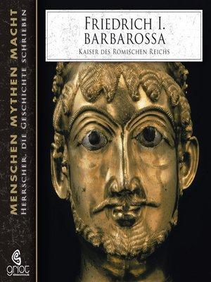 cover image of Friedrich I. Barbarossa